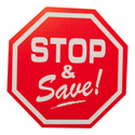 """Stop & Save"" Octagon Shaped Retail Sign"