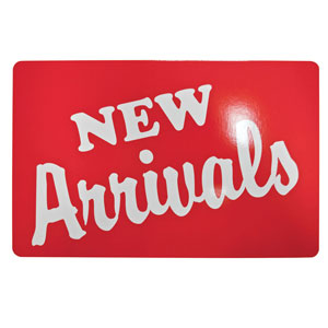 New Arrivals Retail Signs