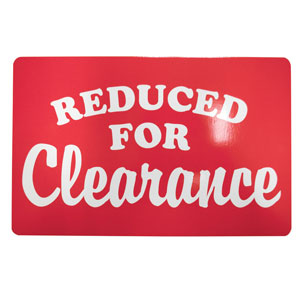 Reduced for Clearance Retail Sign
