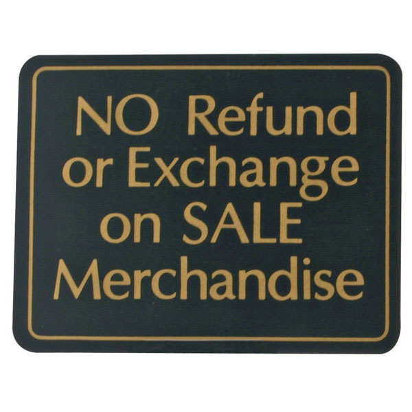 No Refund On Sale Plastic Retail Policy Sign
