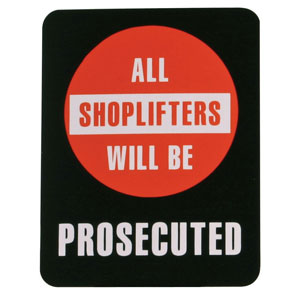 Shoplifters Retail Policy Sign