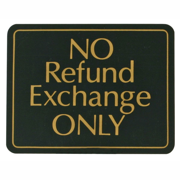 No Refund Exchange Only Plastic Retail Policy Sign